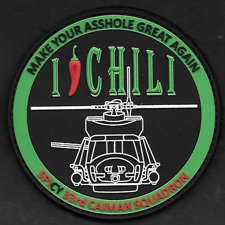 33 F - Spicy 33rd Caiman squadron - make your assholle great again - I love chili