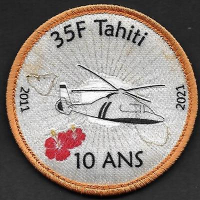 35 F - détachement Tahiti - 10 ans - 2011 - 2021
